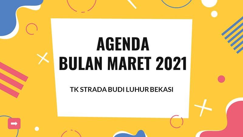 Agenda TK Strada Budi Luhur Bulan Maret 2021