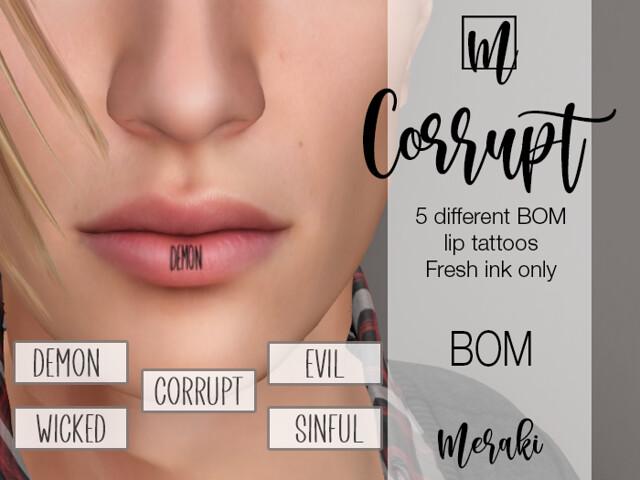 Meraki – Corrupt BOM Lip Tattoos