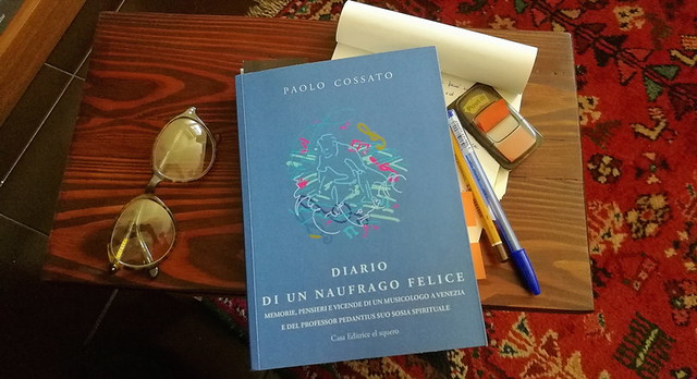 Paolo Cossato Diario di un naufrago felice