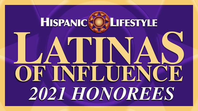 Hispanic Lifestyle's 2021 Latinas of Influence