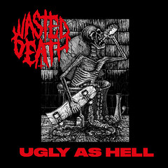 Album Review: Wasted Death - Ugly As Hell