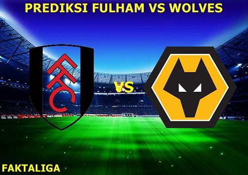 FaktaLiga - Prediksi Fulham vs Wolves