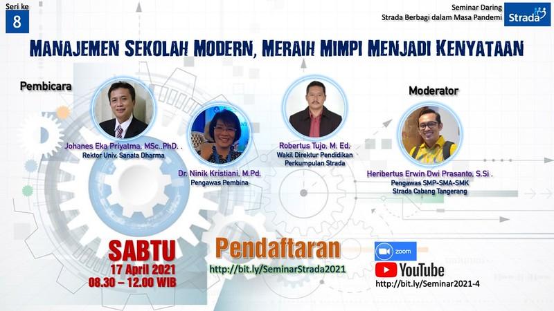 Seminar 8 : Manajemen Sekolah Modern, Meraih Mimpi Menjadi Kenyataan