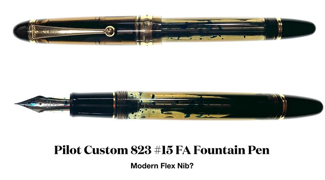 Pilot Custom 823 #15 FA Fountain Pen - Modern Flex Nib?