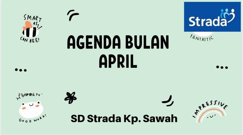 Agenda Sekolah SD Strada Kampung Sawah