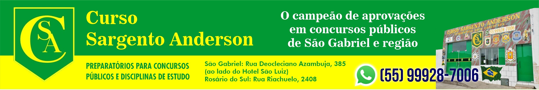 Curso Sargento Anderson - campeão de aprovações em São Gabriel e região