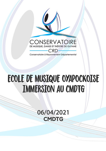 Ecole de Musique Oyapockoise - immersion au CMDTG (06/04/2021)
