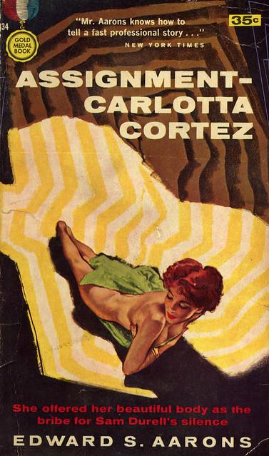 Gold Medal Books 834 - Edward S. Aarons - Assignment – Carlotta Cortez