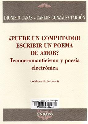 Dioniso Cañas, Puede un computador escribir un poema de amor