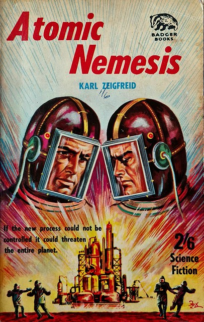 Atomic Nemesis - Badger Book - SF 80 - Karl Zeigfreid - Nov 1962