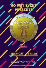 No Way 60L$ Sale Thursday & Friday! Wear HUD & Start Shopping