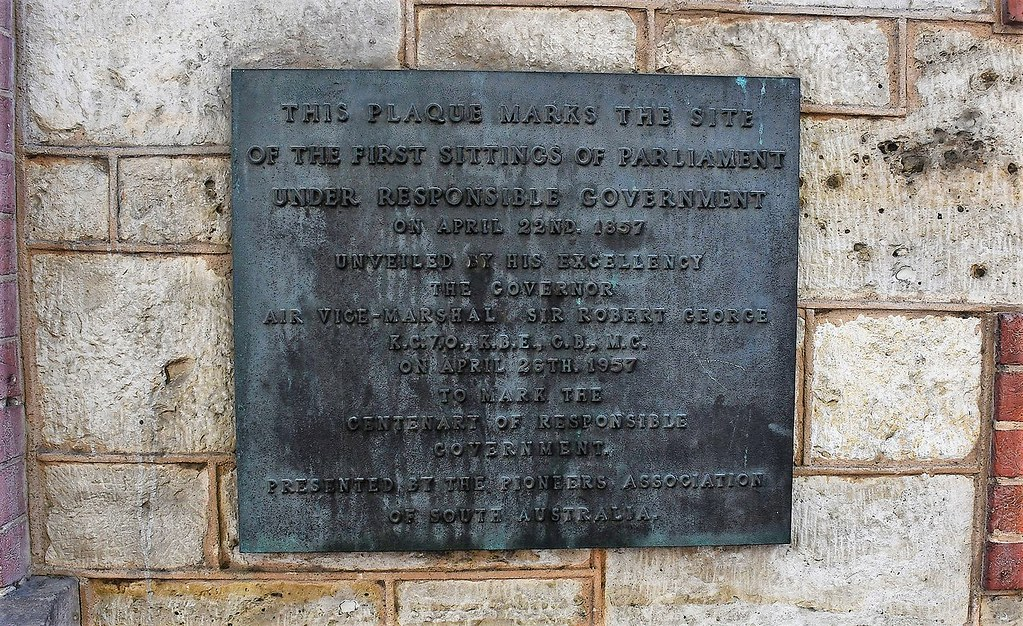 Adelaide Plaque marking the first sittings of Parliament on 22 April 1857: appears on Old Parliament House. South Australia