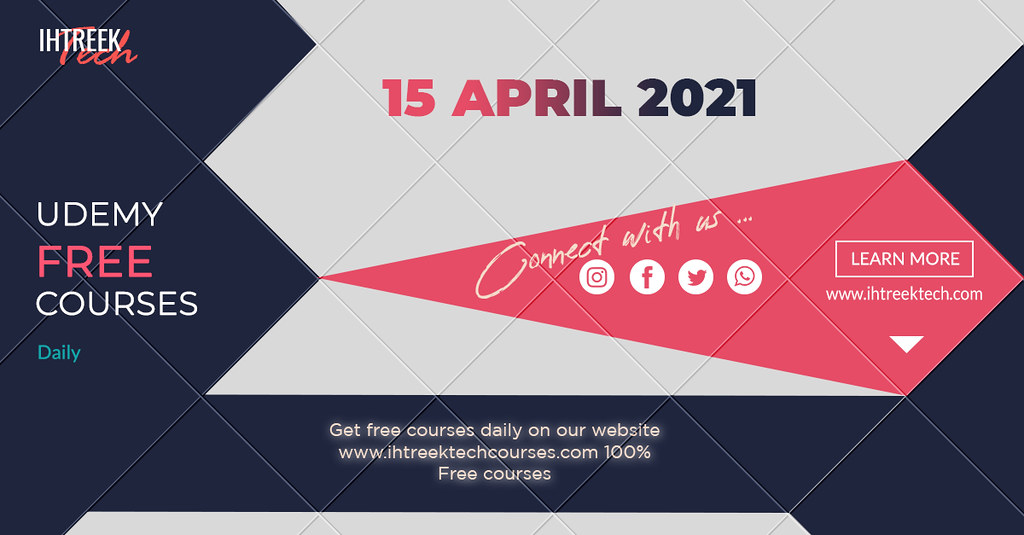 UDEMY-FREE-COURSES-WITH-CERTIFICATE-15-APRIL-2021-IHTREEKTECH