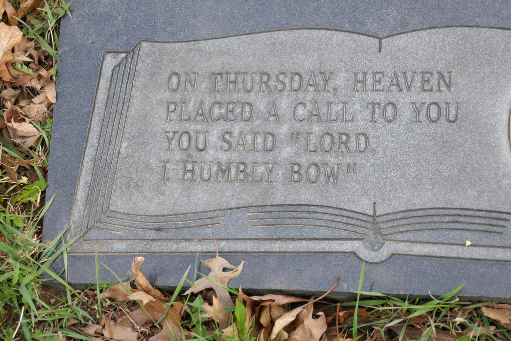 On Thursday, Heaven placed a call to you - you said 'Lord, I humbly bow' gravemarker inscription Mount Hamilton Cemetery