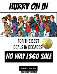 No Way L$60 SALE - ROUND #7 NOW!