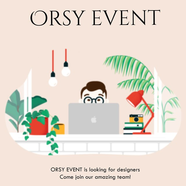 ORSY EVENT is looking for designers.