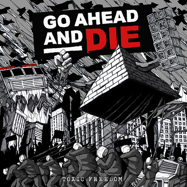 Go Ahead And Die Release Animated Music Video for 'Toxic Freedom'