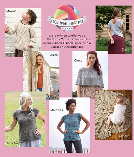 Berroco is offering a collection of 7 of their Greatest Hits in an E-Book for LYS Day purchase free with a Berroco Yarns purchase!