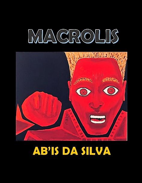 Ab'Is da Silva, Invincible. By Octavious Sage.
