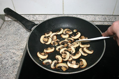 05 - Braise mushrooms / Pilze andünsten