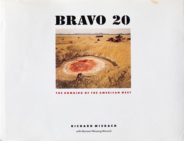 Bravo 20, The Bombing of the American West, Richard Misrach