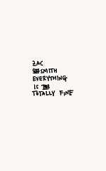 Everything is Totally Fine by Zac Smith