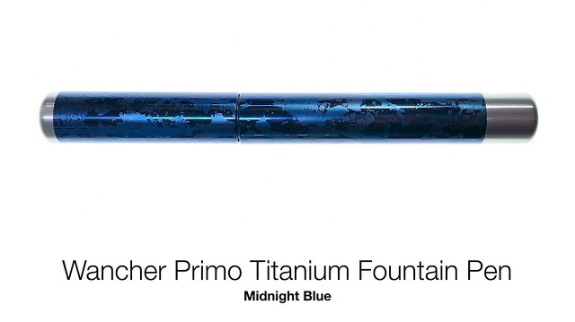 Wancher Primo Titanium Fountain Pen Midnight Blue
