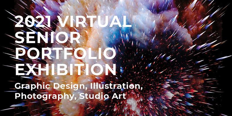 2021 Senior Portfolio Exhibition
