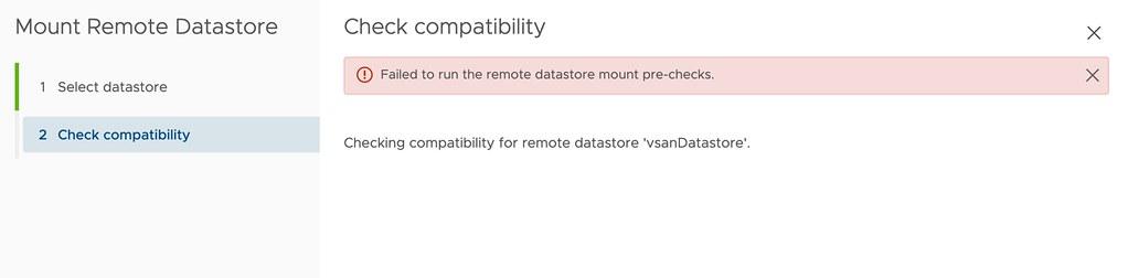 HCI Mesh error: Failed to run the remote datastore mount pre-checks