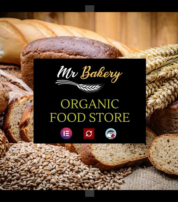 MrBakery  - Organic Food & Bread Elementor eCommerce Store