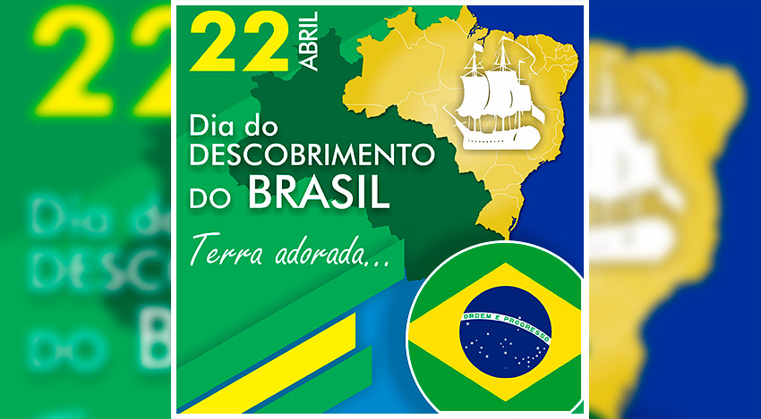 22 de abril. Dia do descobrimento do Brasil.
