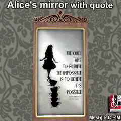 Alice's Mirror with quote