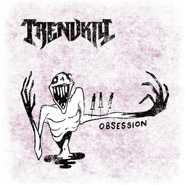 Single Review: Trendkill – Obsession