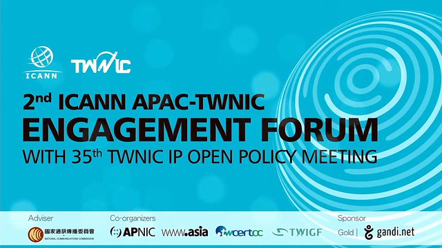 2nd ICANN APAC-TWNIC Engagement Forum Day 1