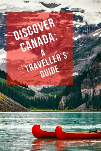 Discover Canada: a Traveller's Guide