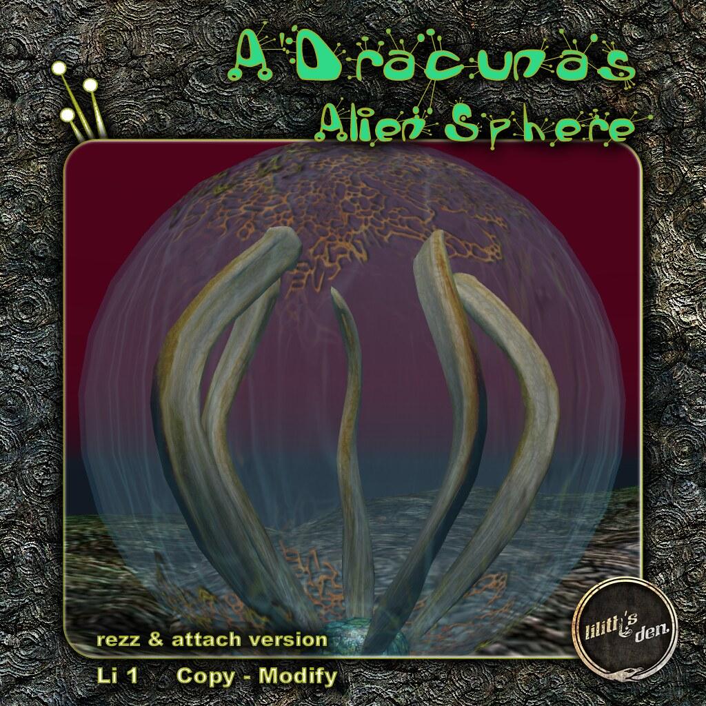 Lilith's Den A'Dracunas Alien Sphere