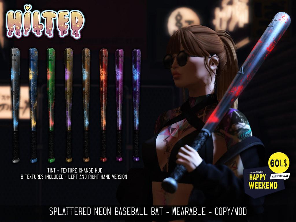 HILTED - Splattered Neon Baseball Bat - Happy Weekend