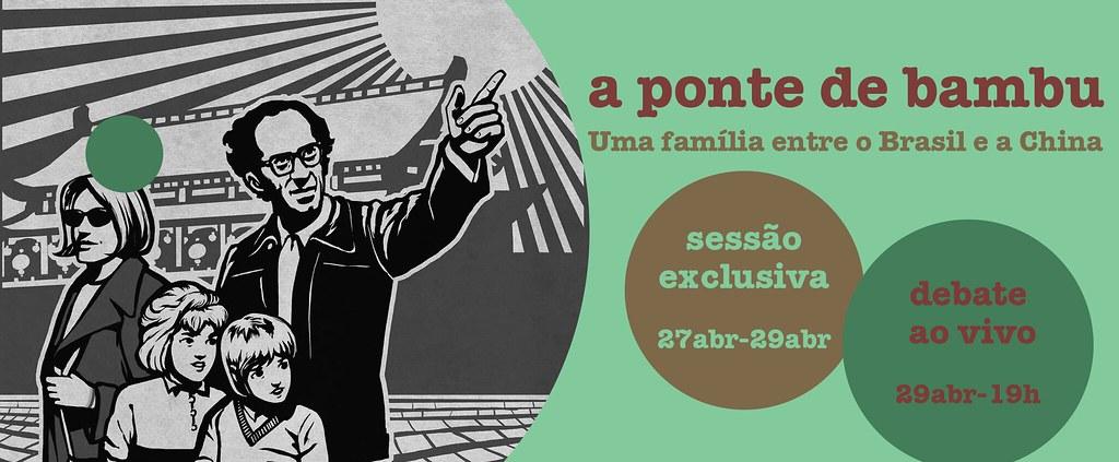 SESSÃO ESPECIAL + DEBATE: A PONTE DE BAMBU