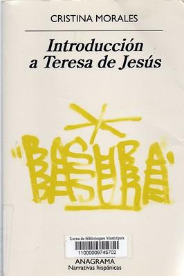 Cristina Morales, Introducción a Teresa de Jesús