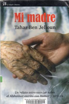 Tahar Ben Jelloun, Mi madre