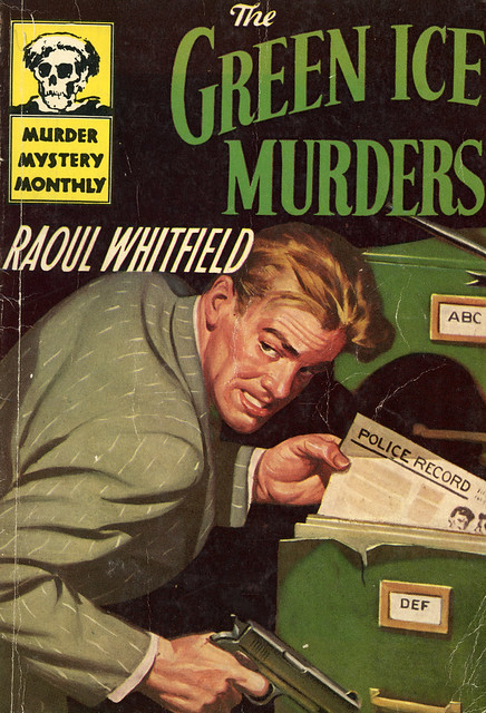Avon Murder Mystery Monthly 46 - Raoul Whitfield - The Green Ice Murders