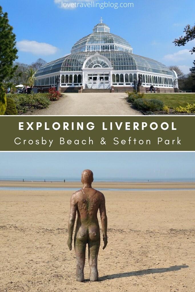 Liverpool Crosby Beach & Sefton Park