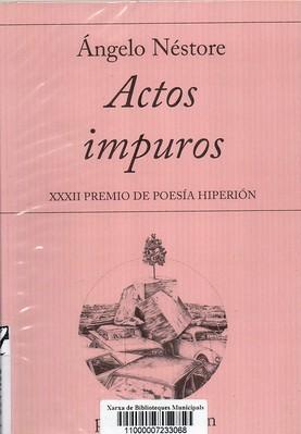 Ángelo Néstore, Actos impuros
