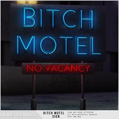 [Kres] Bitch Motel Sign