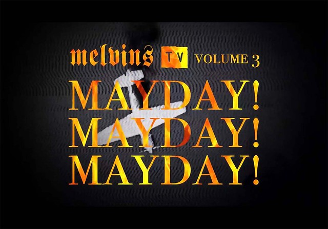 """Melvins Solve all the World's Problems with """"Melvins TV Volume 3: May Day! May Day! May Day!"""" [Livestream Review]"""