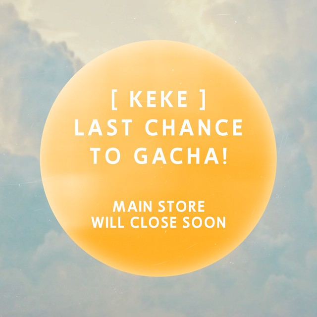 Main store closing. Grab the gachas while you still can.