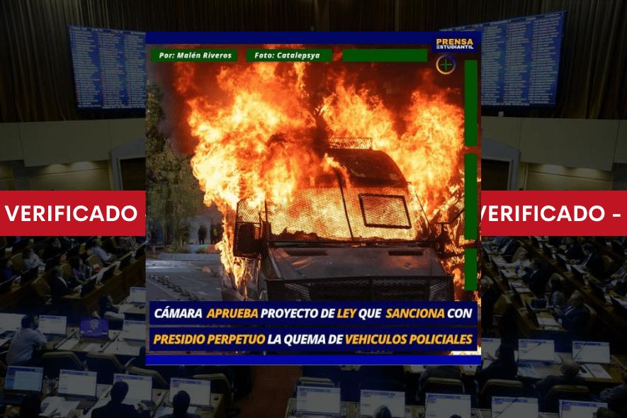 Es real que proyecto aprobado por la Cámara de Diputados sancionaría con presidio perpetuo la quema de vehículos policiales