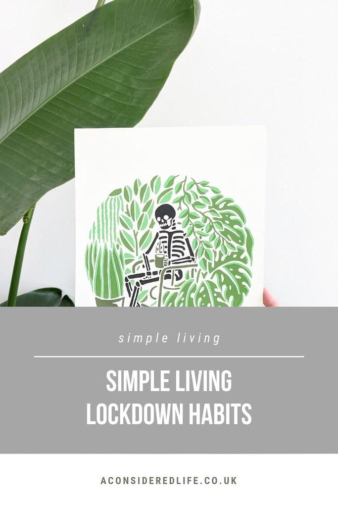 Simple Living Lockdown Habits