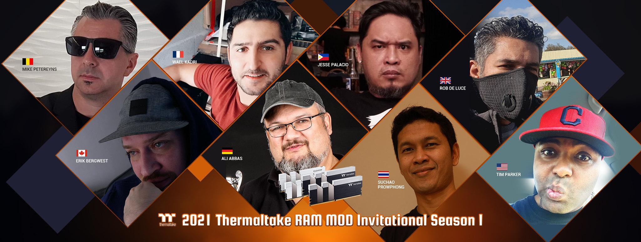 Thermaltake 2021 Season 1 Ram Mod Invitational.