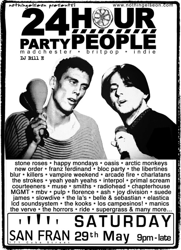 24 Hour Party People poster for 29 May